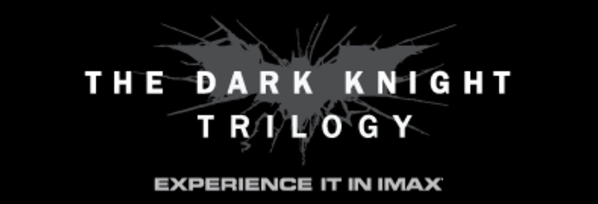 Dark Knight Trilogy in IMAX
