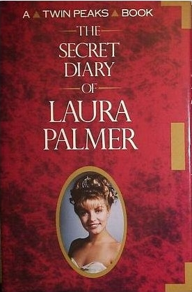 twinpeaks diary Auteur Theory: The Secret Diary of Laura Palmer